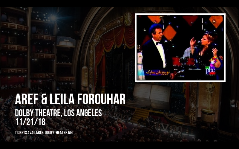Aref & Leila Forouhar at Dolby Theatre