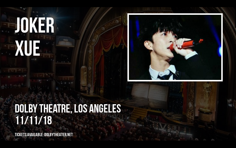 Joker Xue at Dolby Theatre