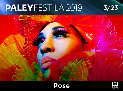 Paleyfest: Pose at Dolby Theatre