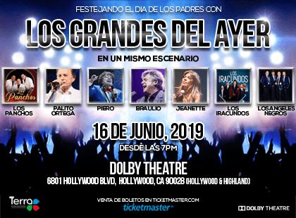 Los Grandes Del Ayer at Dolby Theatre