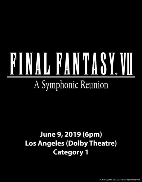 Final Fantasy VII: A Symphonic Reunion at Dolby Theatre
