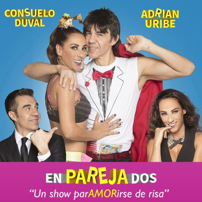EnParejaDos: Adrian Uribe & Consuelo Duval at Dolby Theatre