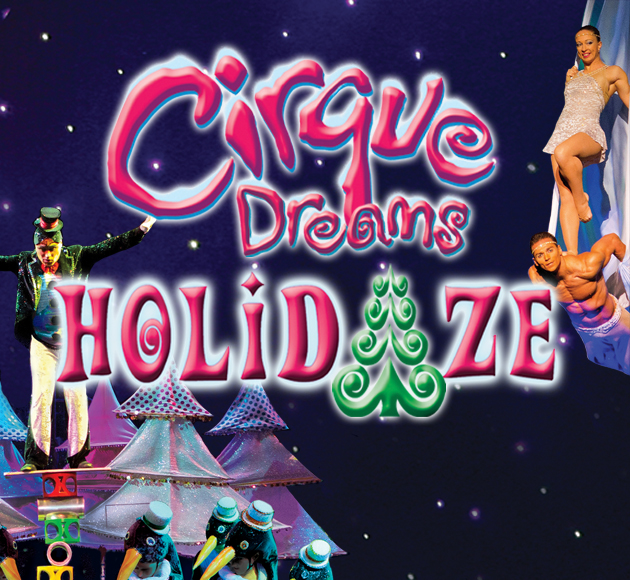 Cirque Dreams: Holidaze at Dolby Theatre
